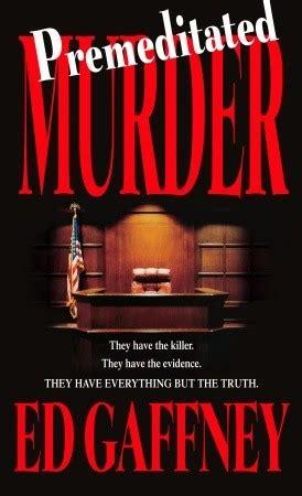 pre meditated murder a downward mystery books æ ð mæ æ æ æ æ â ed gaffney premeditated murder