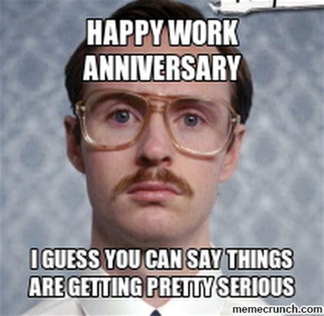 Funny Anniversary Memes - happy work anniversary