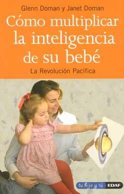 descargar como multiplicar la inteligencia de su bebe libro de texto gratis c 243 mo multiplicar la inteligencia de su beb 233 la revoluci 243 n pac 237 fica e