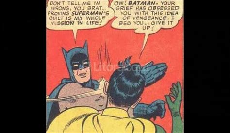 Memes De Batman Y Robin - se cumplen 50 a 241 os de la cachetada de batman a robin