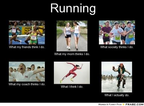 Run Meme - teton running company inc running meme of the day