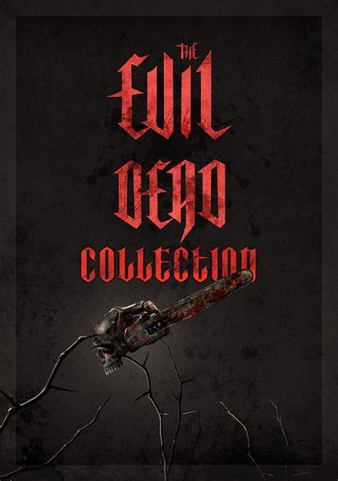 film evil dead evil dead collection movie fanart fanart tv