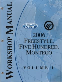 online auto repair manual 2006 ford freestyle electronic toll collection 2006 ford freestyle ford five hundred mercury montego factory service manual 2 volume set