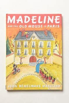 madeline and the old house in paris in an old house in paris on pinterest 33 pins