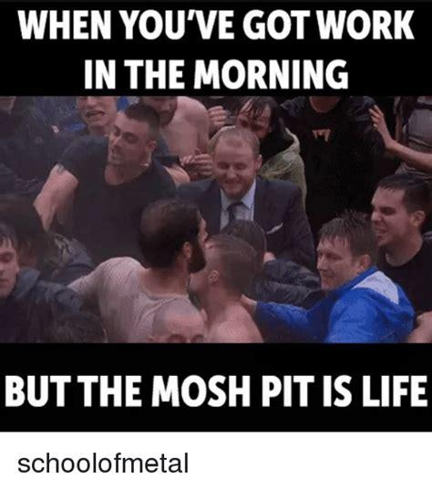 Mosh Pit Meme - mosh pit meme 28 images 25 best memes about mosh pit