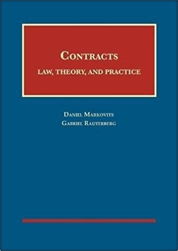 Contract Law And Legal Methods University Casebook Series