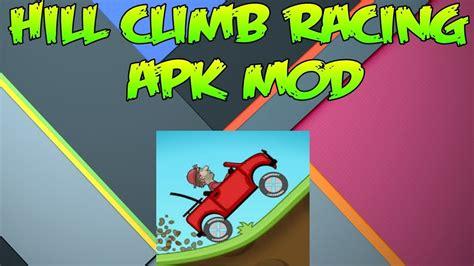 download hill climb racing 1 31 1 apk mod unlimited money hill climb racing modhack apk no root latest v1 31 2