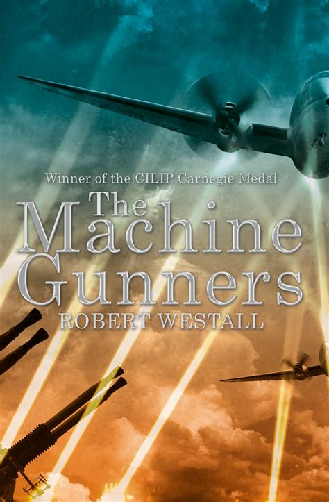 the machine gunners the machine gunners by robert westall