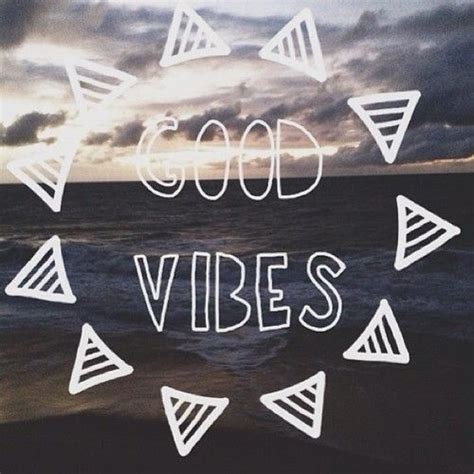 Vibes Quotes Vibes Only Quotes Quotesgram