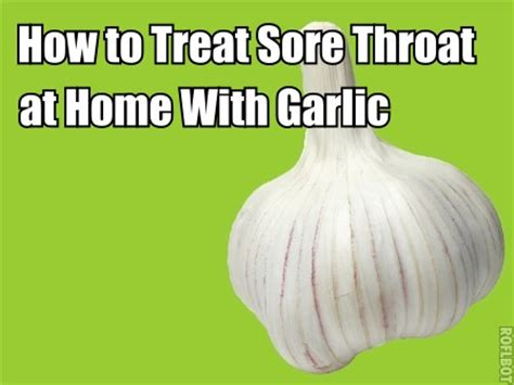 Iodine Detox Symptoms Sore Throat by How To Treat Sore Throat At Home With Garlic Effectively