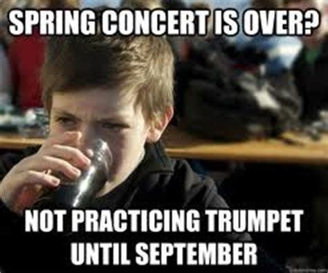 Trumpet Player Memes - trumpet meme s meme s for band kids
