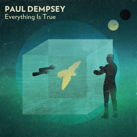 Everything Is discography paul dempsey