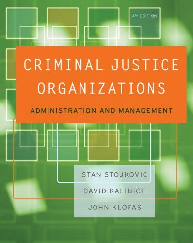 criminal justice organizations administration and management cheapest copy of criminal justice organizations