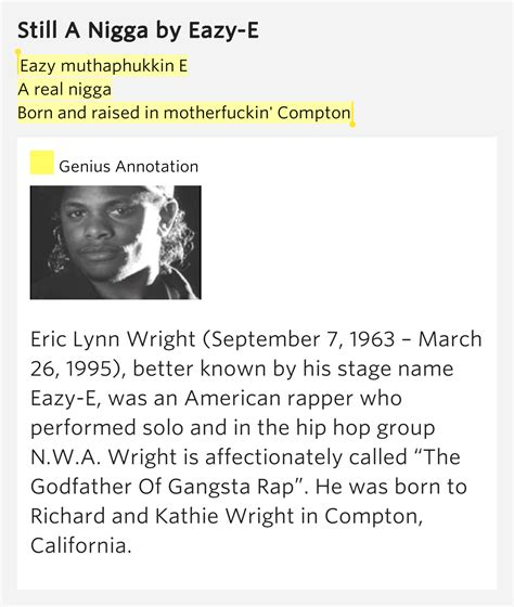 born raised meaning eazy muthaphukkin e a real nigga born and raised in