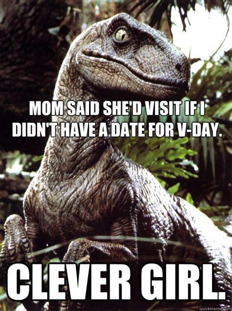 Jurassic Park Meme - pics for gt clever girl jurassic park meme