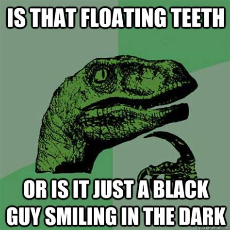 Black Guy Smiling Meme - philosoraptor memes quickmeme