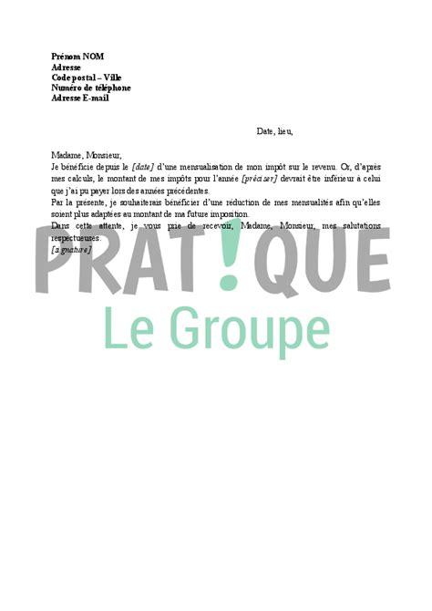 Lettre Demande De Grace Impot lettre demande de r 233 duction des mensualit 233 s aux imp 244 ts