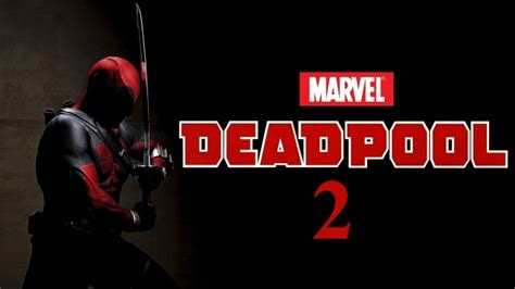 deadpool 2 release date deadpool release date news and updates 20th