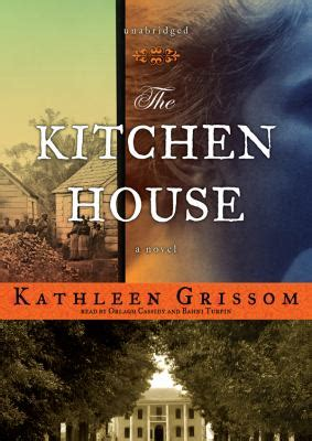 The Kitchen House A Novel holdings the kitchen house
