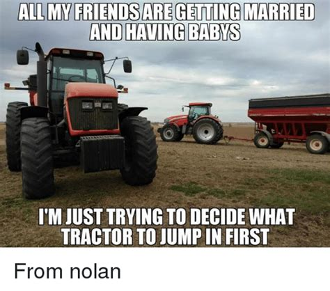 Tractor Meme - funny tractor memes of 2017 on sizzle coneing