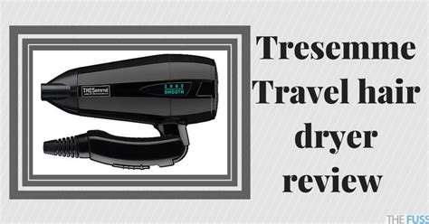 Travel Hair Dryer Reviews Uk tresemme travel hair dryer review the fuss