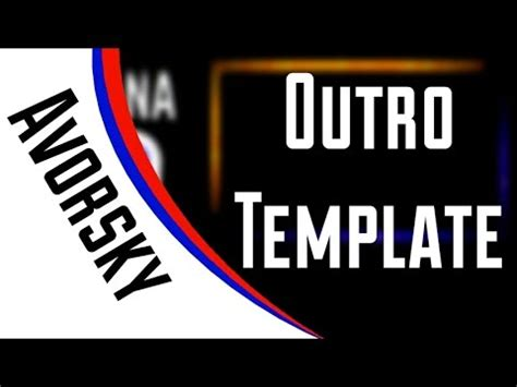 Outro Template Avorsky Fx Youtube Outros Templates
