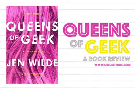 queens of geek book review queens of geek jen wilde she latitude