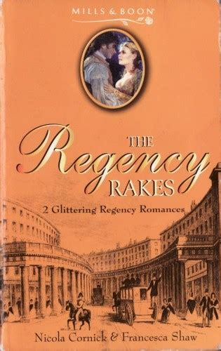 Regency Rakes Mills And Boon Historical Romances By Series
