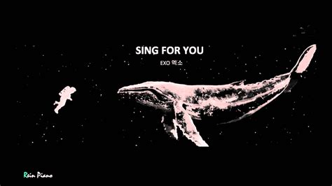 wallpaper exo sing for you sing for you exo엑소 piano cover youtube