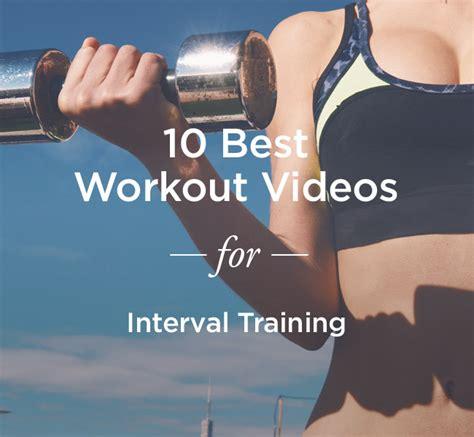 best interval 10 best interval workout