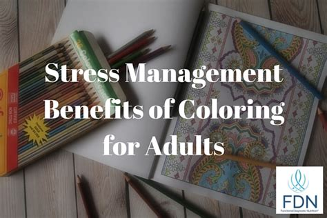 benefits of coloring for adults stress management benefits of coloring for adults