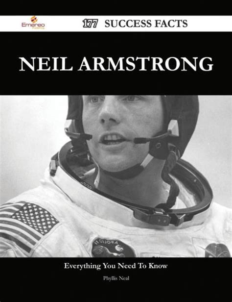 neil armstrong biography barnes and noble neil armstrong 177 success facts everything you need to