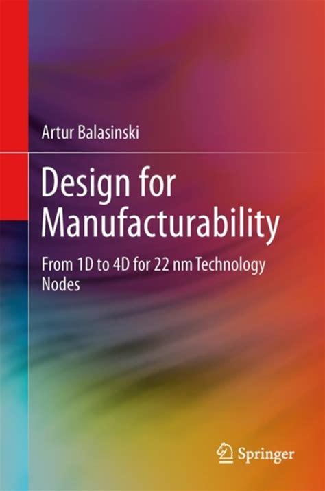 design for manufacturability handbook pdf bol com design for manufacturability 9781461417606