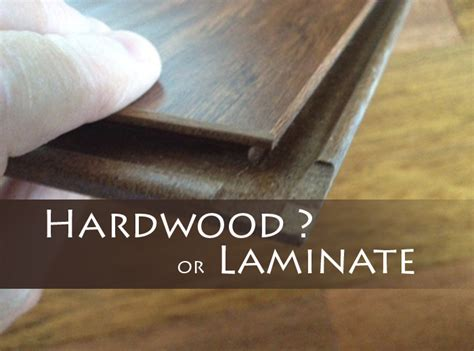 laminate floor vs hardwood engineered laminate flooring vs natural hardwood best