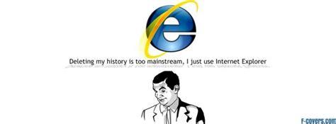 meme internet explorer facebook cover timeline photo