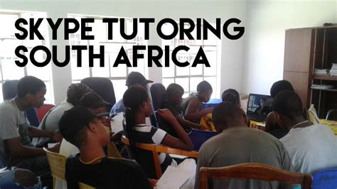 Mba Tutor South Africa by Skype Tutoring Friends In South Africa A Schools