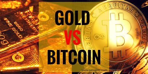bitcoin vs gold gold vs bitcoin which is a better investment