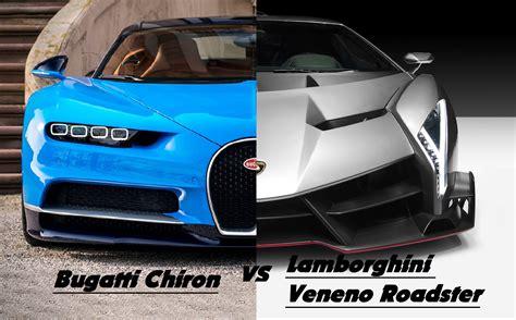 Lamborghini Veneno Vs Bugatti Bugatti Chiron 2016 Vs Lamborghini Veneno