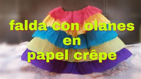 como realizar una falda de papel crepe como hacer una falda con olanes en papel cr 234 pe youtube