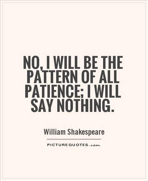 picking pattern when you say nothing at all patience quotes patience sayings patience picture