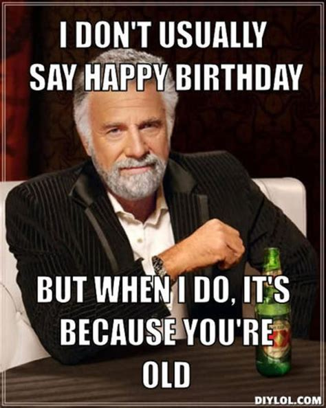 Sarcastic Birthday Meme - 17 best ideas about funny happy birthday pictures on