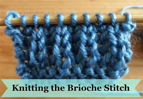 how to knit brioche stitch how to knit the brioche stitch 183 how to knit a brioche