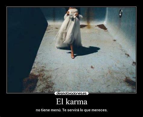 imagenes de karma y amor el karma desmotivaciones