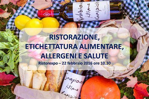 etichettatura alimentare focus quot ristorazione etichettatura alimentare allergeni e
