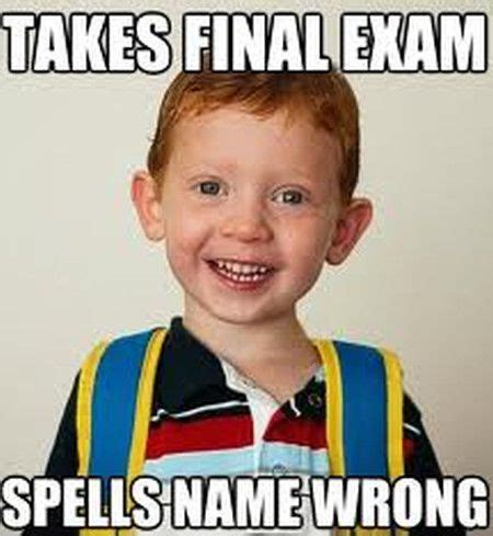 Final Exam Meme - 22 very funny exam meme pictures and images of all the time