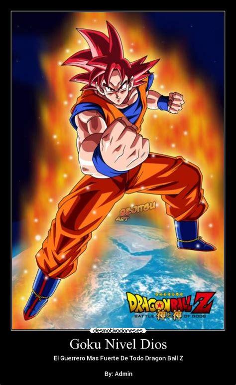 Imagenes Goku Nivel Dios | goku nivel dios desmotivaciones