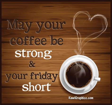 friday quotes coffee morning quotesgram