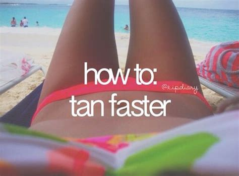 how to tan faster in a tanning bed how to tan faster tan faster and how to tan on pinterest