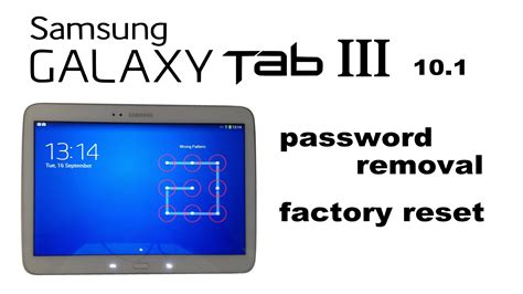 pattern password tablet samsung galaxy tab 3 10 1 password screen lock removal