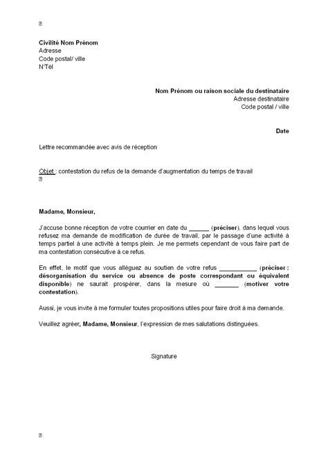 Lettre De Travail Pour Demande De Visa Exemple Gratuit De Lettre Contestation Par Salari 233 Refus Demande Augmentation Temps Travail